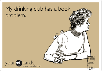 My drinking club has a book