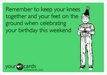 Remember to keep your knees