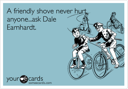 A friendly shove never hurt