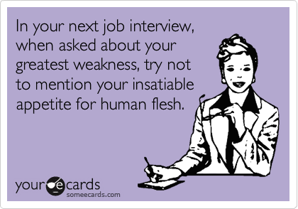 In your next job interview, 