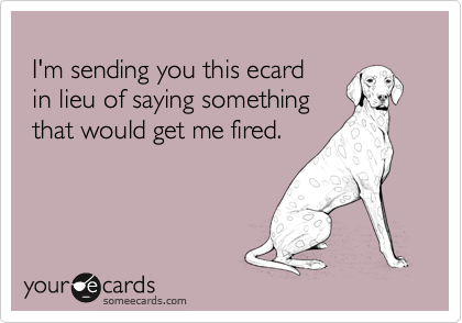 I'm sending you this ecard