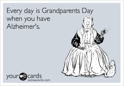 Every day is Grandparents Day 