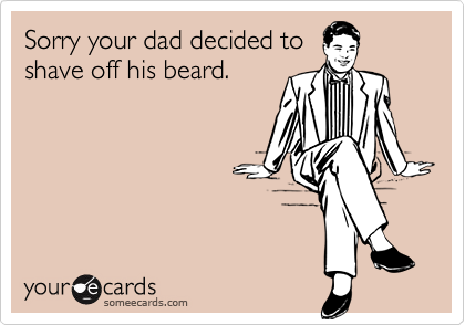 Sorry your dad decided to
