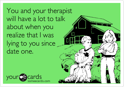 You and your therapist