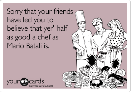 Sorry that your friends