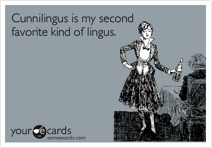 Cunnilingus is my second