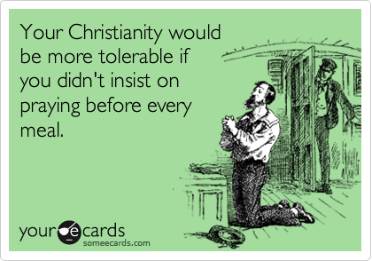 Your Christianity would 