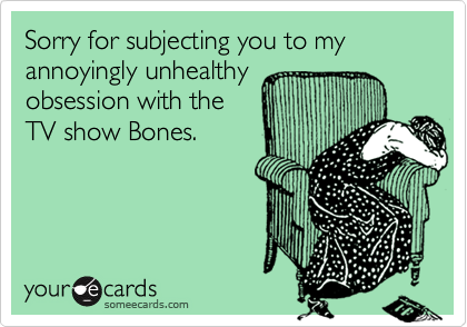 Sorry for subjecting you to my annoyingly unhealthy