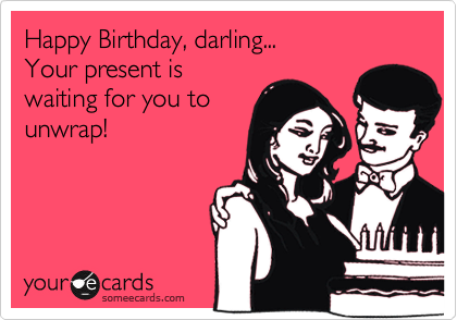 Happy Birthday, darling...