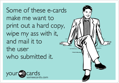 Some of these e-cards