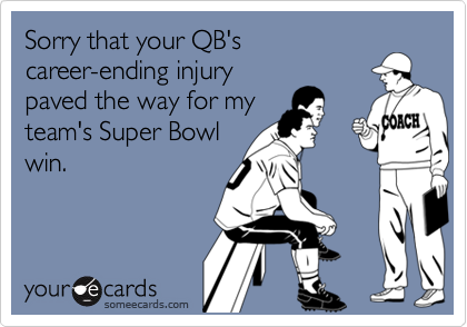 Sorry that your QB's