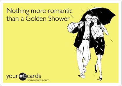 Join Golden shower funny pics are not