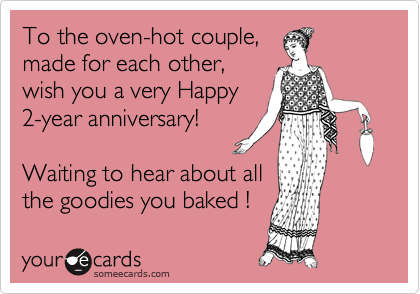 To the oven-hot couple,