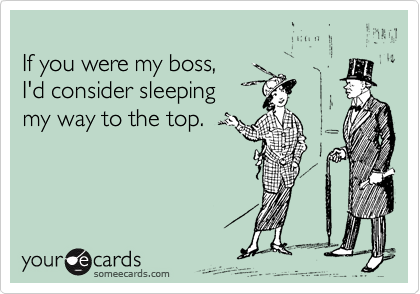 If you were my boss, 
