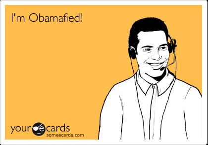 I'm Obamafied!
