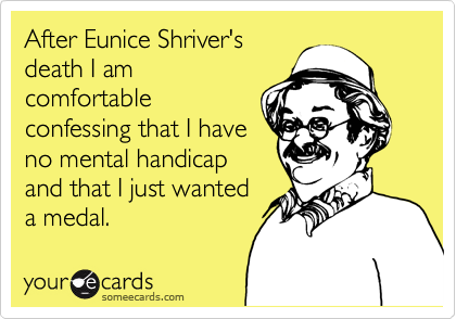 After Eunice Shriver's