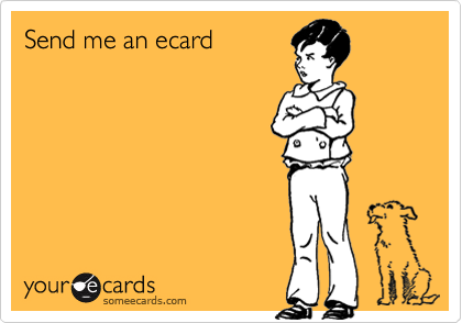 Send me an ecard