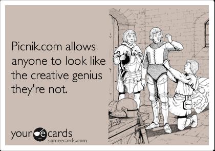 Picnik.com allowsanyone to look likethe creative geniusthey're not.