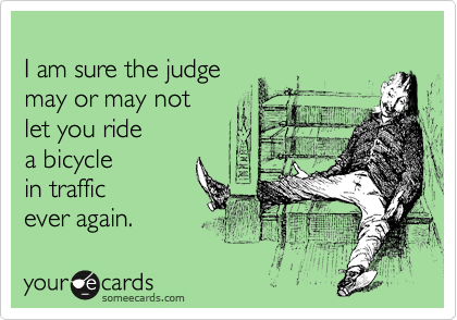 I am sure the judge