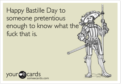 Happy Bastille Day to