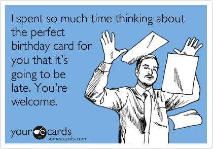 I spent so much time thinking about the perfect