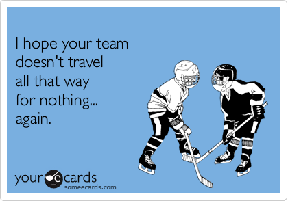I hope your team