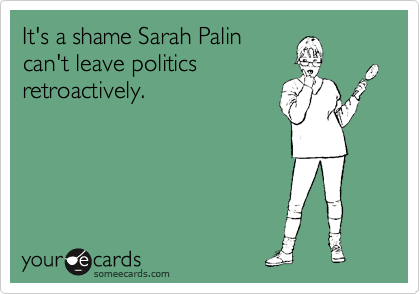 It's a shame Sarah Palin