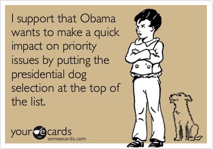 I support that Obama