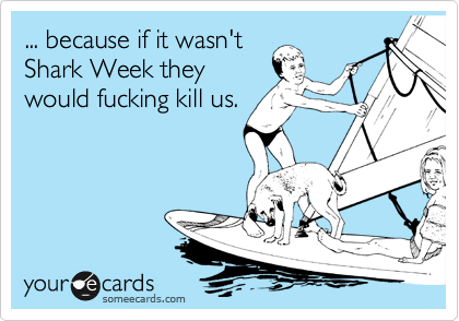 ... because if it wasn't