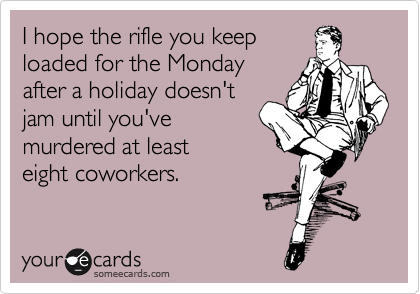 I hope the rifle you keep