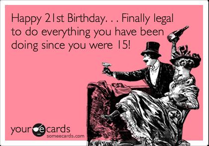 Birthday Funny Happy 21st Birthday Cards