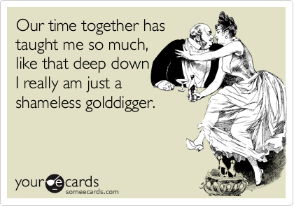 Our time together has