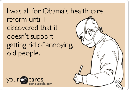 I was all for Obama's health care reform until I