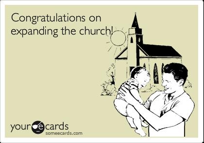 Congratulations onexpanding the church!