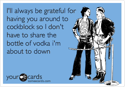 I'll always be grateful for