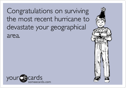 Congratulations on surviving