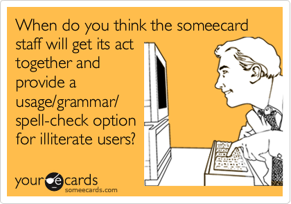 When do you think the someecard
