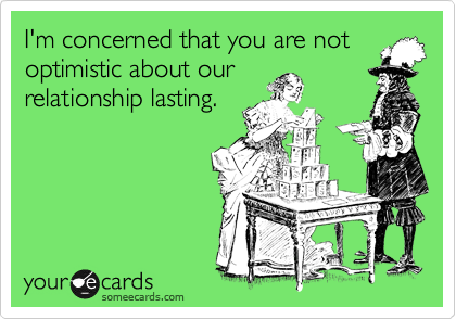 I'm concerned that you are not