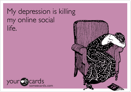 My depression is killing