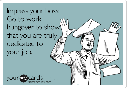 Impress your boss: 
