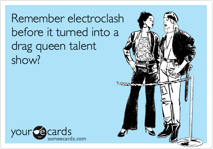 Remember electroclash