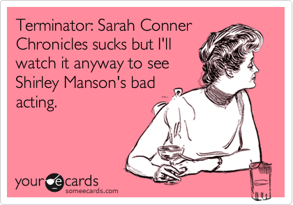 Terminator: Sarah Conner