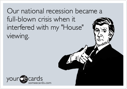 Our national recession became a full-blown crisis when it