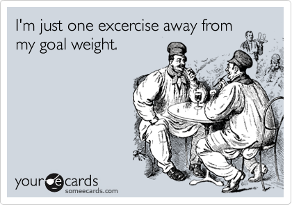 I'm just one excercise away from