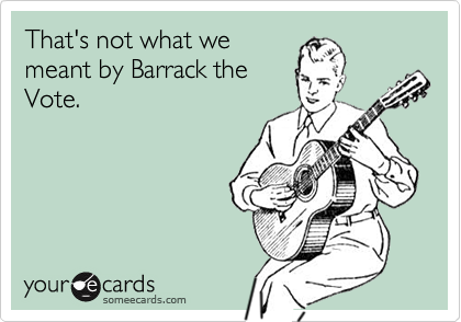 That's not what wemeant by Barrack theVote.