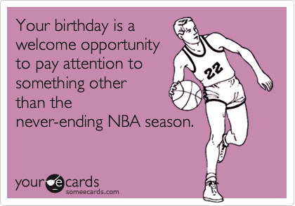 Your birthday is a