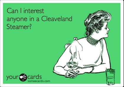 Can I interestanyone in a CleavelandSteamer?