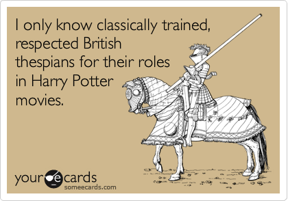 I only know classically trained,