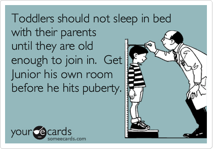 Toddlers should not sleep in bed with their parents