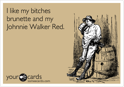 I like my bitches 